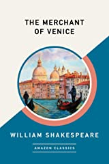 The Merchant of Venice (AmazonClassics Edition) (English Edition) eBook Kindle
