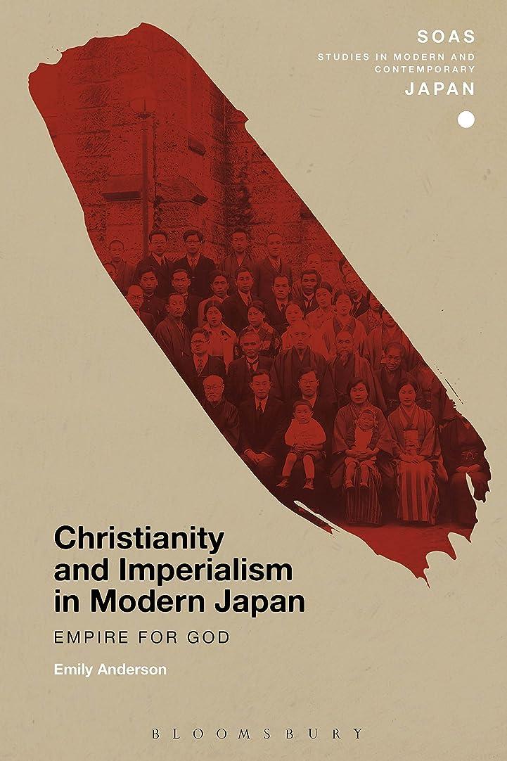料理をする痛み同一性Christianity and Imperialism in Modern Japan: Empire for God (SOAS Studies in Modern and Contemporary Japan) (English Edition)