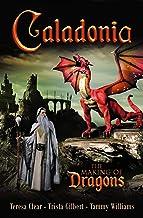 Caladonia: The Making of Dragons (English Edition)