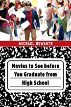 Movies to See before You Graduate from High School (English Edition)