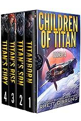 Children of Titan Series: Books 1-4: (A Space Opera Thriller Box Set) Kindle Edition