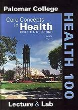 Core Concepts in Health Brief Tenth Edition Palomar College Health 100 Edition
