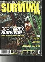AMERICAN SURVIVAL GUIDE MAGAZINE, BEAN APEX SURVIVOR AUGUST, 2017 VOL.6 # 8