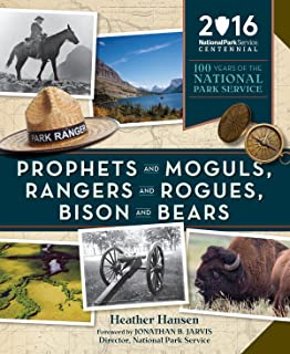 e7b70775 Prophets and Moguls, Rangers and Rogues, Bison and Bears: 100 Years of the