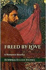 Freed by Love: A Romance Novella Kindle Edition