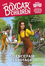 Science Fair Sabotage (The Boxcar Children Mysteries)