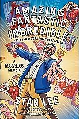 Amazing Fantastic Incredible: A Marvelous Memoir (English Edition) eBook Kindle