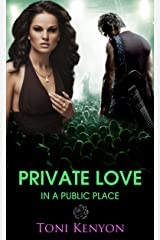 Private Love in a Public Place: (Rockstar Romance) Kindle Edition