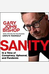 Sanity: In a time of Conspiracy, Upheaval and Pandemic Audible Audiobook