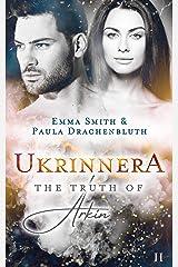 Ukrinnera: The Truth of Arkin Kindle Ausgabe