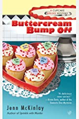 Buttercream Bump Off (Cupcake Bakery Mystery Book 2) Kindle Edition