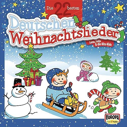 Die Schönsten Deutsche Weihnachtslieder.Die 22 Besten Deutschen Weihnachtslieder By Felix Die Kita Kids