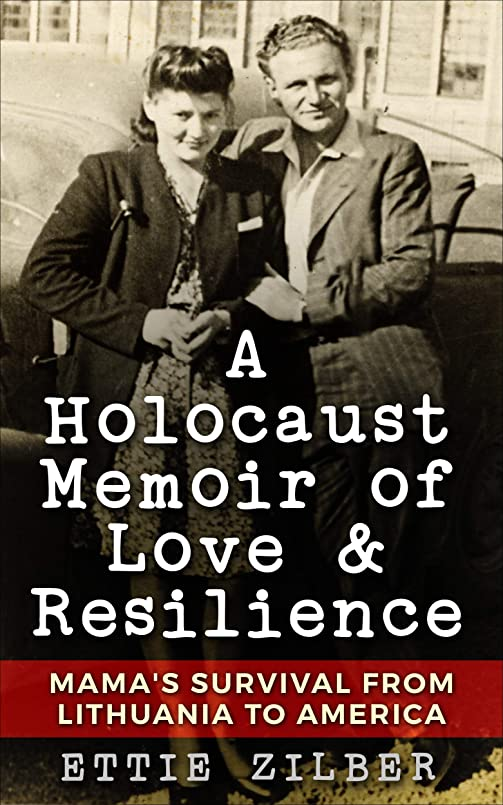 幼児大洪水健全A Holocaust Memoir of Love & Resilience: Mama's Survival from Lithuania to America (English Edition)