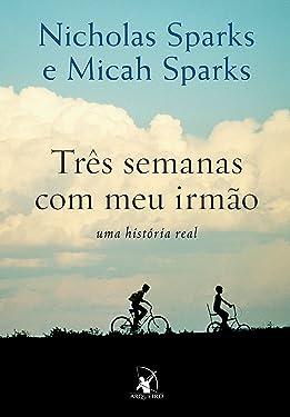 Três Semanas com Meu Irmão (Em Portuguese do Brasil)