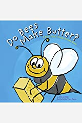 Do Bees Make Butter? (Animals All Around) Kindle Edition