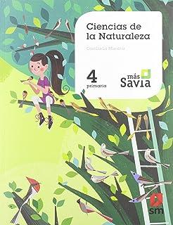 Ciencias de la naturaleza. 4 Primaria. Más Savia. Castilla-La Mancha