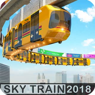 Elevated Train Driving Simulator 2018: Sky Tram Driver Games FREE