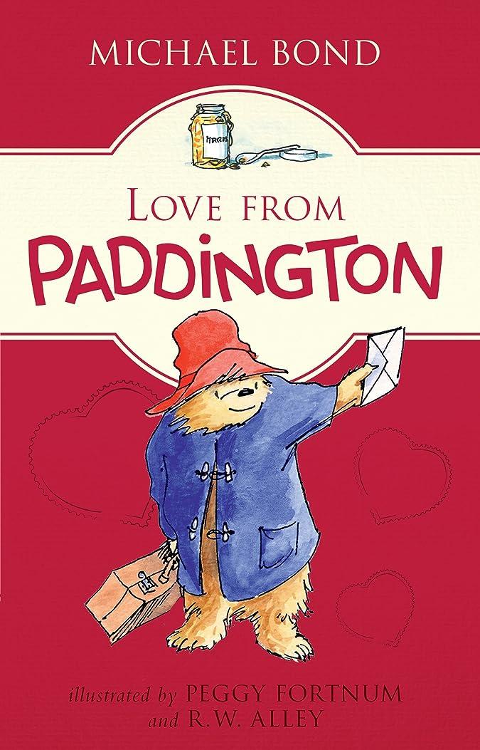 外交官受け皿巨大なLove from Paddington (English Edition)