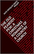 The Old Peabody Pew: A Christmas Romance of a Cou