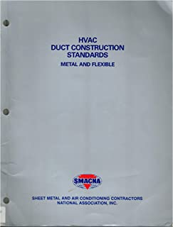 HVAC Duct Construction Standards, Metal and Flexible