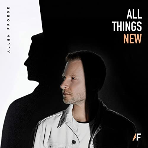 Allen Froese - All Things New (EP) (2020)