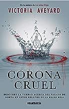 Corona Cruel (Reina Roja) (Spanish Edition)