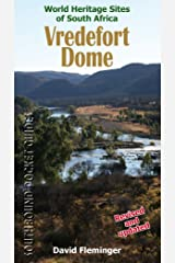 Vredefort Dome: World Heritage Sites of South Africa (World Heritage Sites of South Africa Travel Guides) Paperback
