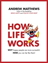 Best How Life Works: Why Happy People are More Successful. How You Can Be Like Them! Review