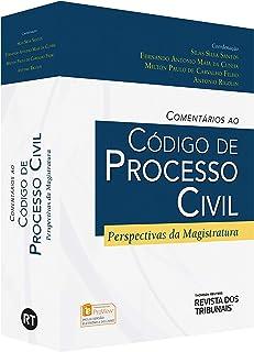 Comentários ao Código de Processo Civil. Perspectivas da Magistratura