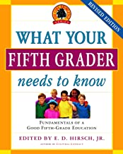 What Your Fifth Grader Needs to Know: Fundamentals of a Good Fifth-Grade Education (Core Knowledge Series) PDF