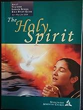 The Holy Spirit, Adult Teachers Sabbath School Bible Study Guide, Seventh-Day Adventist Church