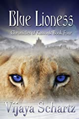 Blue Lioness (Chronicles of Kassouk Book 4) Kindle Edition
