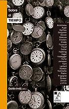 Sobre el tiempo (BIBLIOTECA DE LA MIRADA)