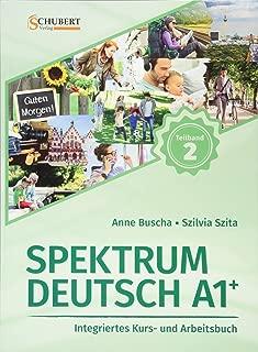 Spektrum Deutsch A1+: Teilband 2: Integriertes Kurs- und Arbeitsbuch für Deutsch als Fremdsprache