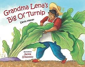 Grandma Lena's Big Ol' Turnip