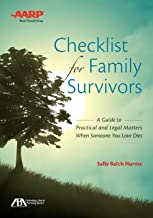 ABA/AARP Checklist for Family Survivors: A Guide to Practical and Legal Matters When Someone You Love Dies