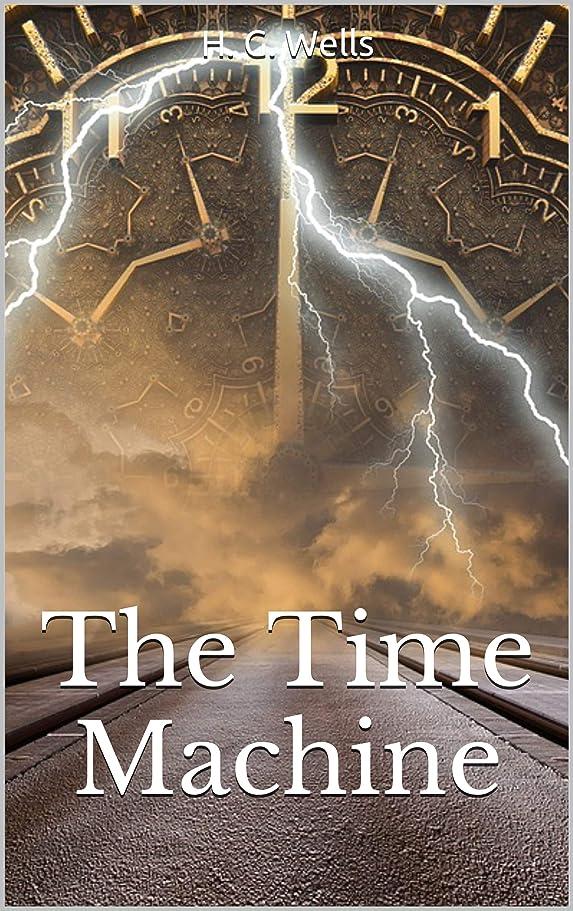 汚れるコートようこそThe Time Machine (English Edition)