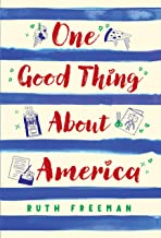 One Good Thing About America: Story of a Refugee Girl