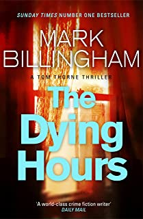 The Dying Hours: Tom Thorne Novels 11 (English Edition)