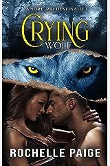 Crying Wolf (Amore Predestinato Vol. 1) Formato Kindle