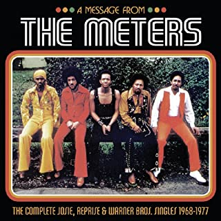 A Message from The Meters: The Complete Josie, Reprise & Warner Bros. Singles 1968-1977 Set