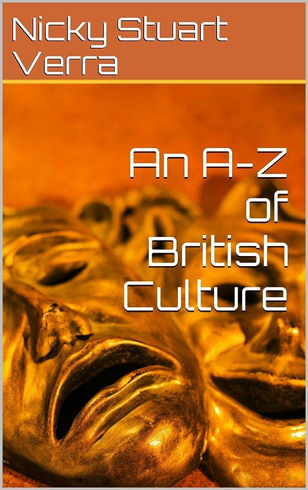 レタス物語傾向An A-Z of British Culture (English Edition)