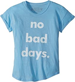 No Bad Days Rolled Sleeve Slub T-Shirt (Big Kids)