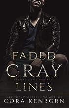 Faded Gray Lines: A Dark Mafia Romance (Carrera Cartel Book 2)