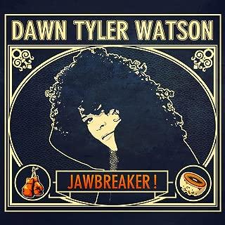 dawn tyler watson jawbreaker