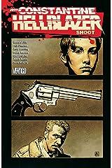 Hellblazer: Shoot Kindle Edition