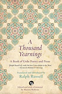 A Thousand Yearnings: A Book of Urdu Poetry and Prose