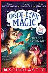 Dragon Overnight (Upside-Down Magic #4) Kindle Edition