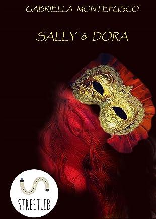 Sally & Dora