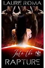Into the Rapture (The Arcadians Book 3) Kindle Edition